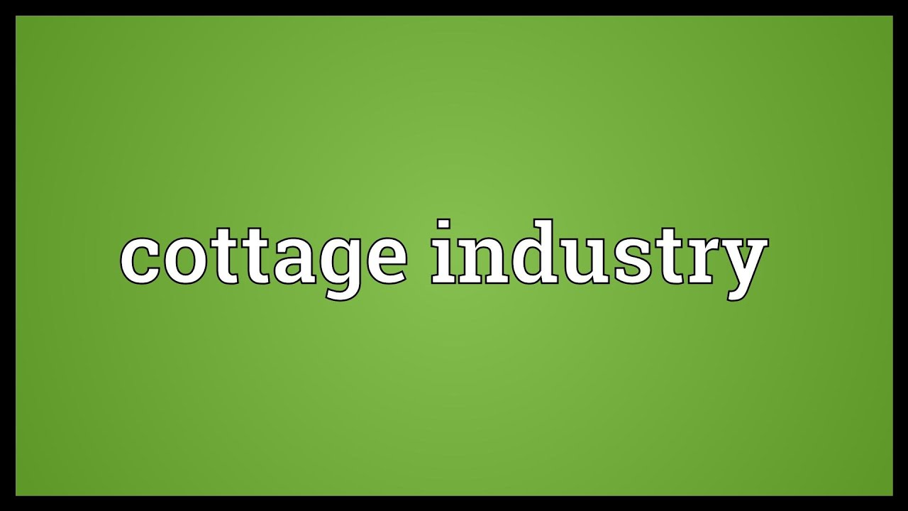 Cottage Industry Meaning