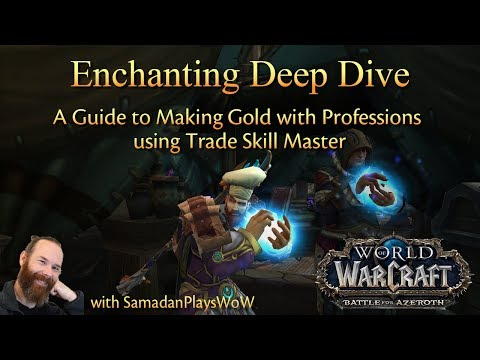 WoW Gold – Enchanting Deep Dive – Profession Guides with TSM