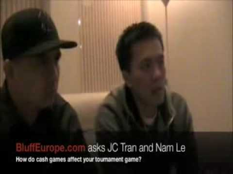 JC Tran and Nam Le: How do cash games affect your tournament game?