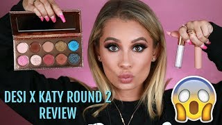 DESI X KATY DOSE OF COLORS ROUND 2 REVIEW