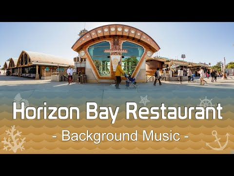 Tokyo DisneySea Horizon Bay Restaurant - Background Music