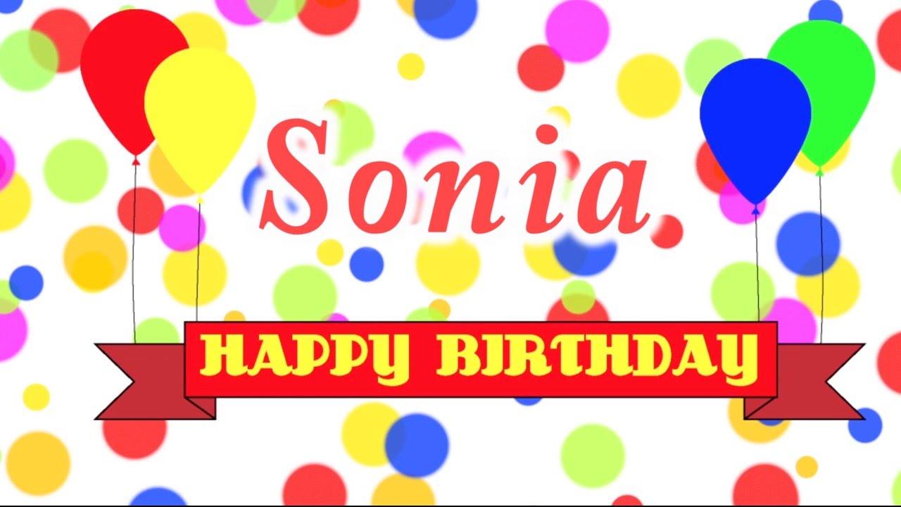 Happy Birthday Sonia Song