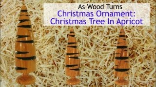 Woodturning A Christmas Tree Ornament