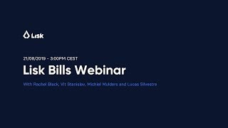 Lisk Bills Webinar | Alpha SDK Tutorial | Blockchain Application for Invoicing