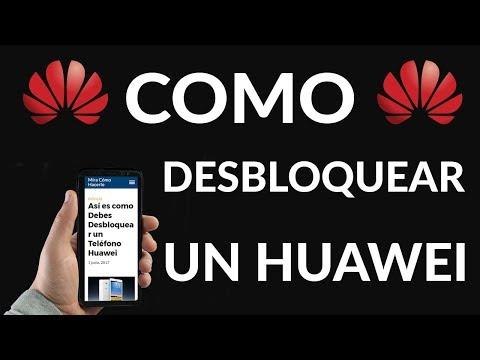 Así es como Debes Desbloquear un Teléfono Huawei