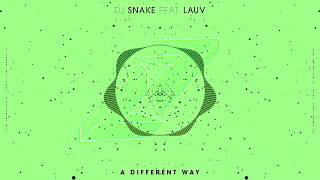 Dj Snake Lauv A Different Way BASS BOOSTED HQ.mp3