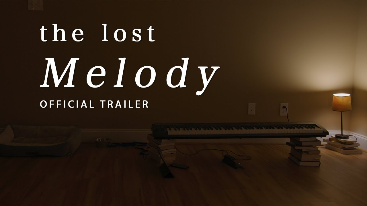 The Lost Melody - Official Trailer