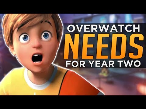 What Overwatch Year 2 NEEDS!