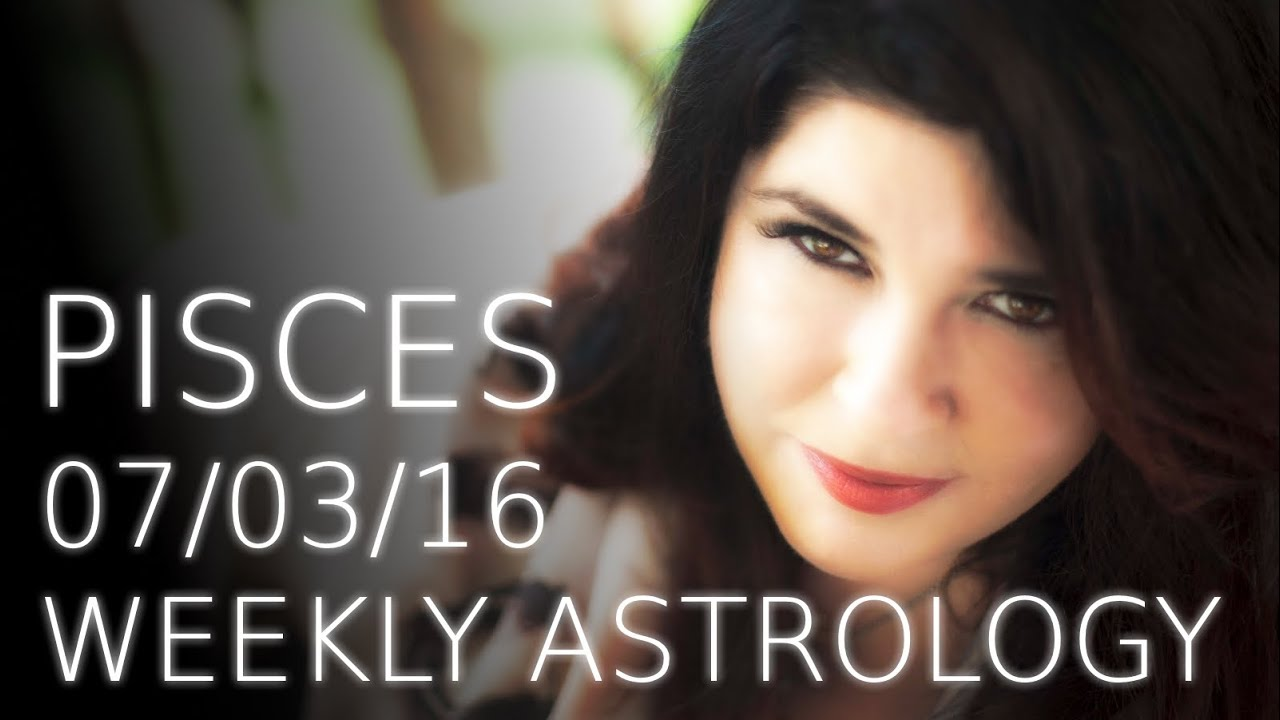 Pisces Weekly Astrology Forecast March 7th 2016 with Michele Knight