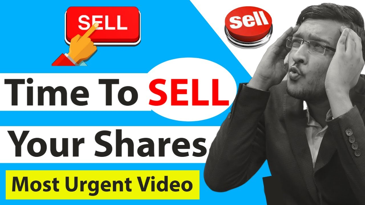 Most Urgent Video || Time to Sell Your Stocks ? Time To Sell Shares 2021 ? Warning & Alarming