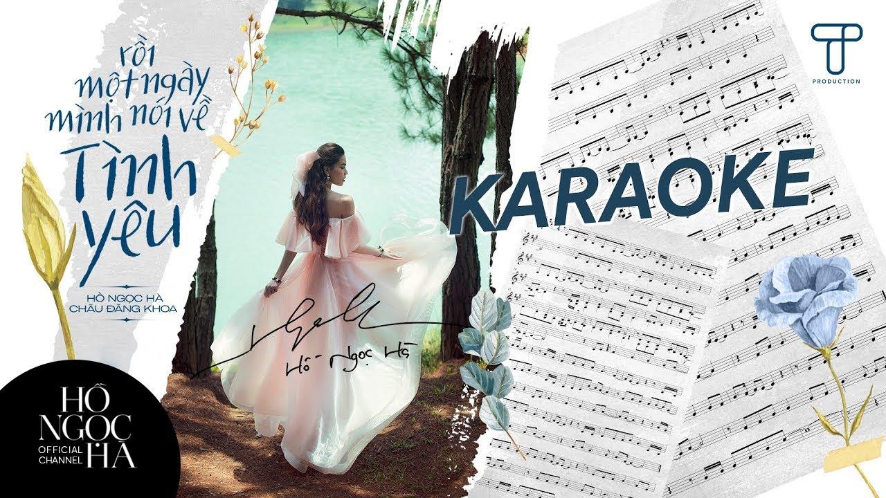 Karaoke | Rồi Một Ngày Mình Nói Về Tình Yêu | Hồ Ngọc Hà x Châu Đăng Khoa (Beat full)