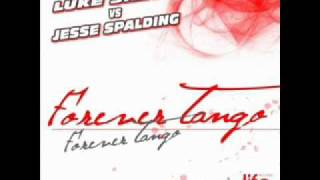 Download Mp3 Forever Tango  Original Extended Mix  - Luke Silver Vs. Jesse Spalding