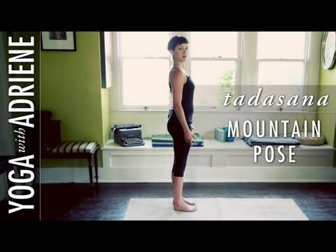 Mountain Pose (Tadasana) Yoga With Adriene