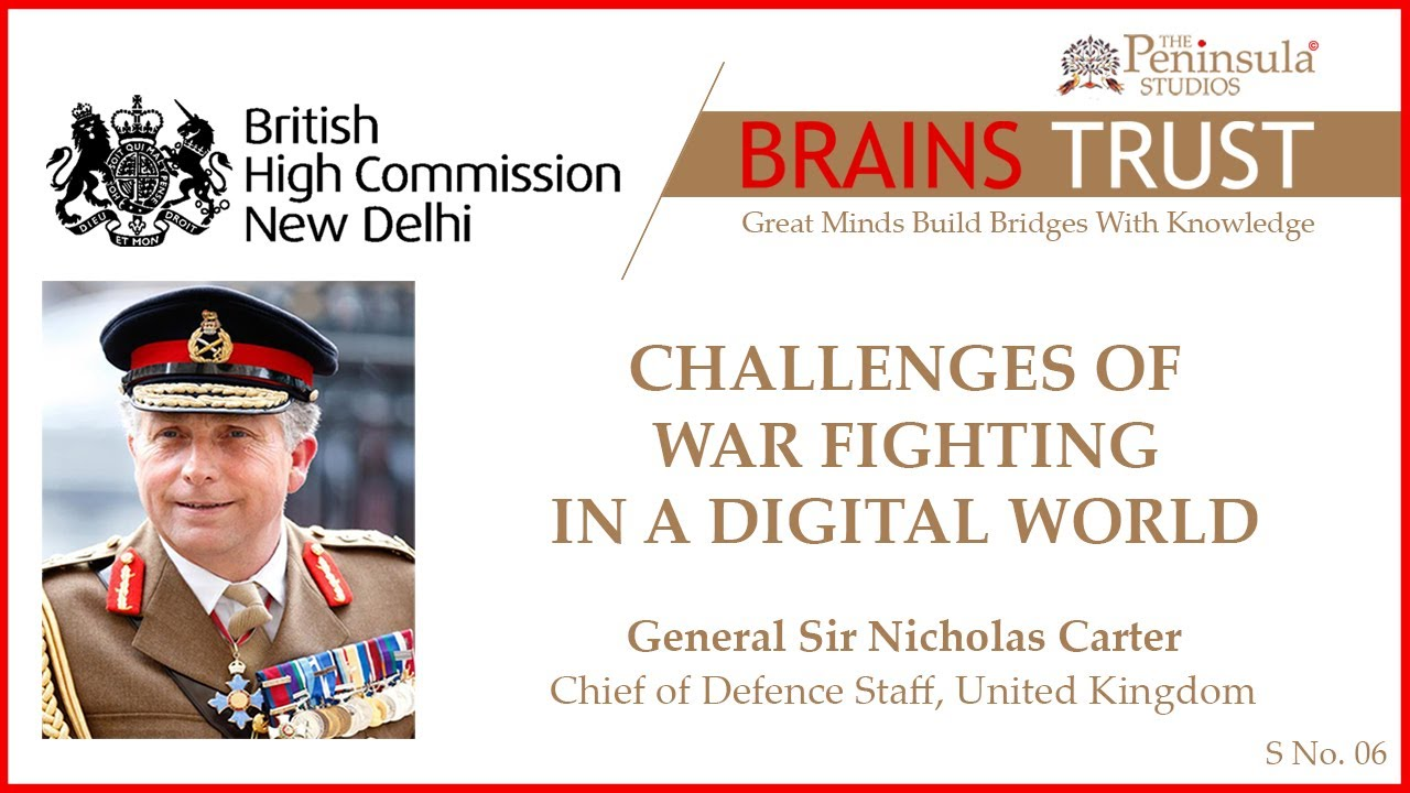 General  Sir Nick Carter | British Army | Challenges Of War Fighting In A Digital World |