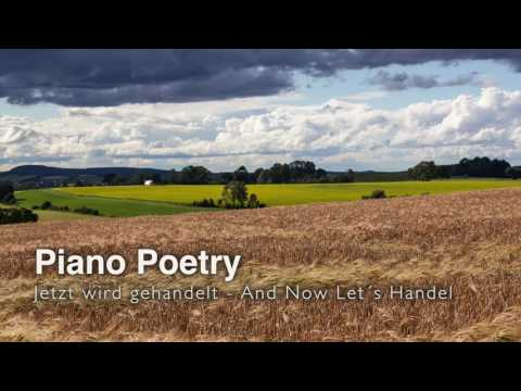 Piano Poetry - And Now Let´s Handel by Michael Proksch