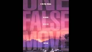 One False Move (1992) OST - Closing Credits