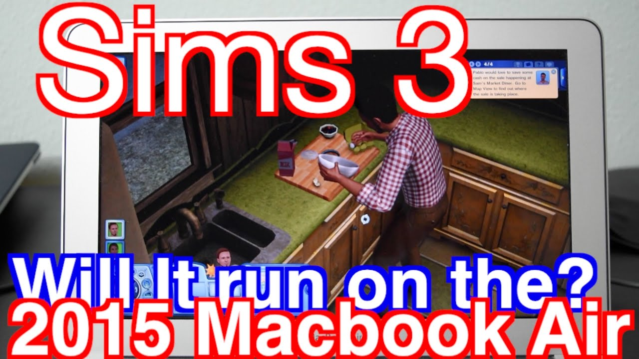 how to run sims 3 on macbook air