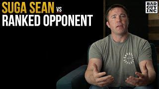 Suga Sean O'Malley vs Ranked Opponent...