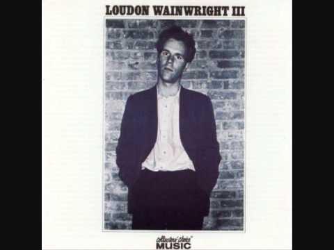 School Days - Loudon Wainwright III