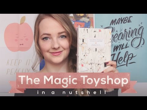 The Magic Toyshop by Angela Carter // Literature in a Nutshell