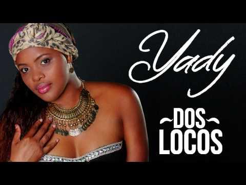 DOS LOCOS  YADY 2015