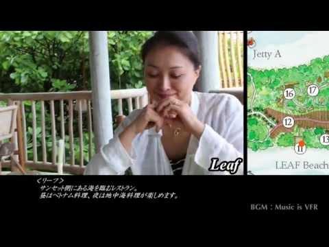 [詳細解説Part2] リゾート紹介編 [シックスセンシズラーム・モルディブ旅行記]