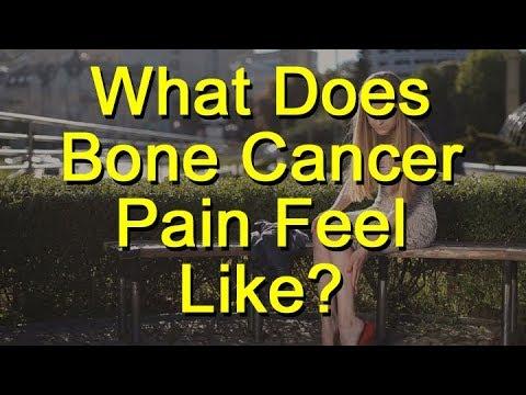 What Does Bone Cancer Pain Feel Like?