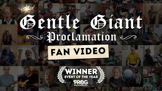 "Gentle Giant ""Proclamation"" Official Fan Video"