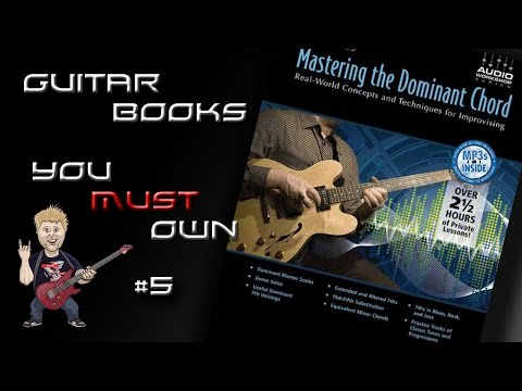 Don Mock Mastering The Dominant Chord - Guitar Books You Must Own