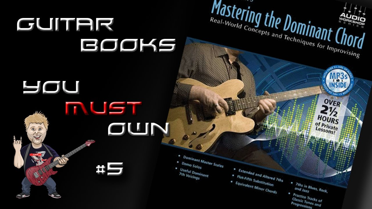 Don Mock Mastering The Dominant Chord Guitar Books You Must Own