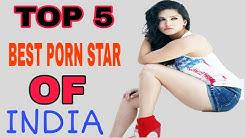 Top 5 Porn star Of India 2018 || भारत के 5 एडल्ट अभिनेत्री