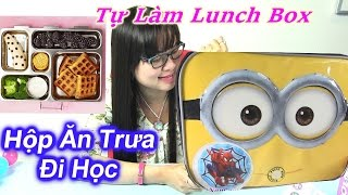 Hướng Dẫn Làm Lunch Box Sandwich - Hộp Đồ Ăn Trưa Đi học / How  To make sandwich lunch box minnion
