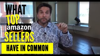 What Top Amazon Sellers All Have in Common