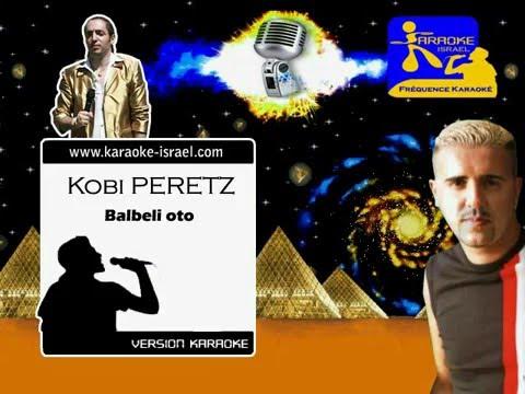 Demo Karaoke - Kobi PERETZ - Balbeli oto