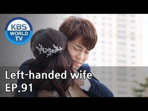 Left-handed Wife | 왼손잡이 아내 EP.91 [ENG, CHN / 2019.05.22]