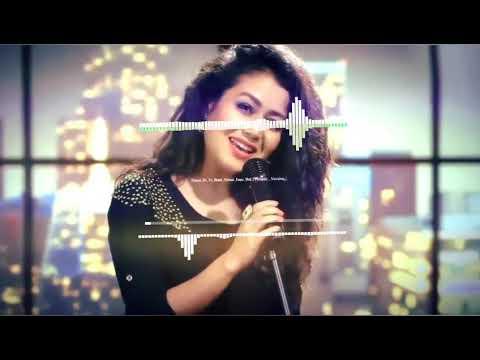 Naino Ki Jo Baate Naina Jaan Hain Full Song: Neha Kakkar