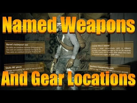The Division - All Named Gear And Named Weapon Locations