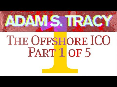 The Offshore ICO Part 1 of 5