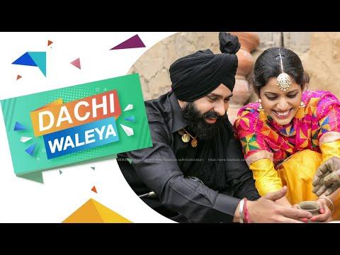 Dachi waleya   Best Pre Wedding 2016   Daljit & Kiran   Klick Klick Art