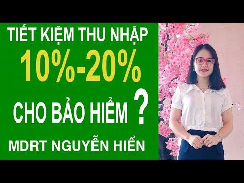 No43: TIẾT KIỆM 10%-20% THU NHẬP CHO BẢO HIỂM, TẠI SAO?|MDRT NGUYỄN HIỂN 0976770000