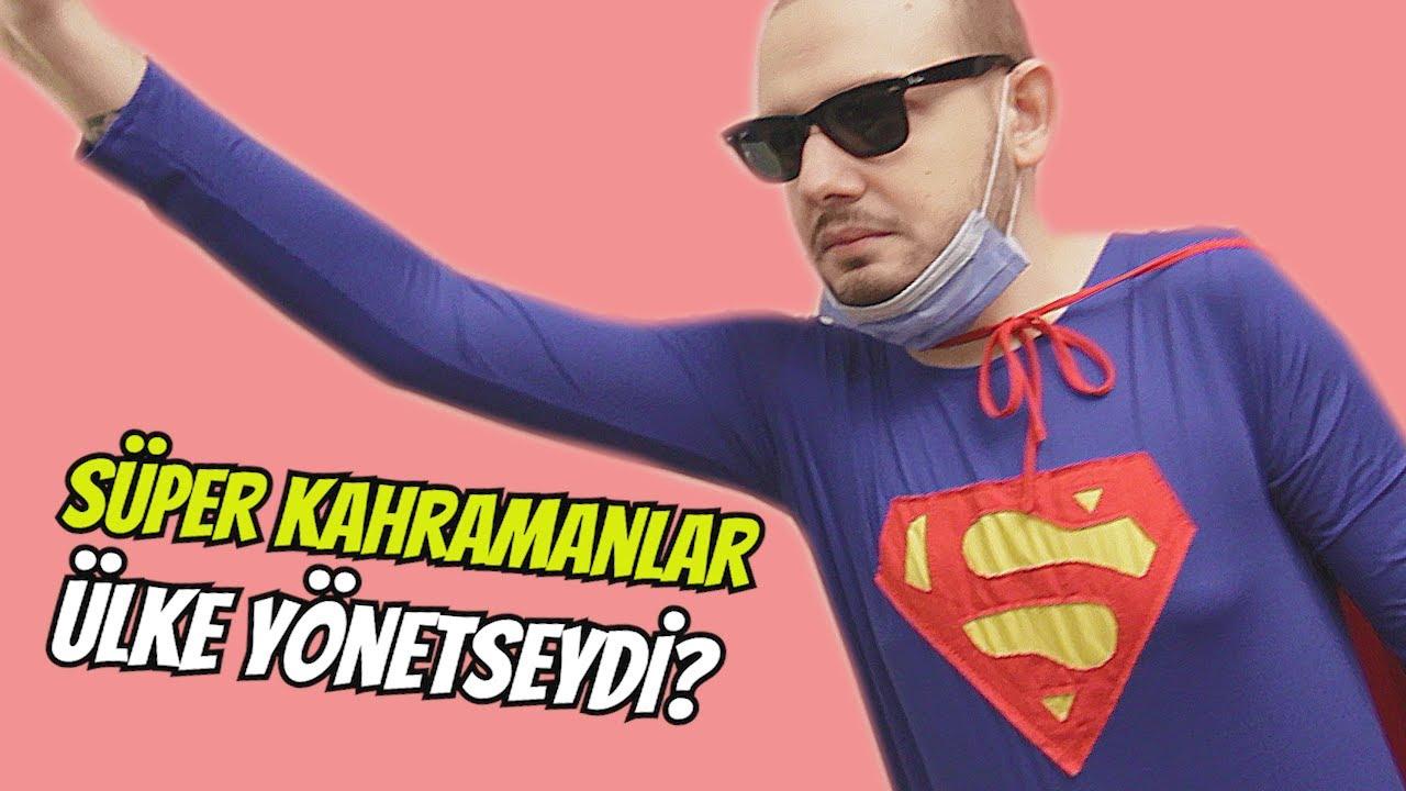 Süper Kahramanlar Ülke Yönetseydi?