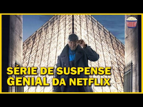 Série GENIAL de suspense da Netflix estilo La Casa de Papel e Revenge - Crítica Lupin