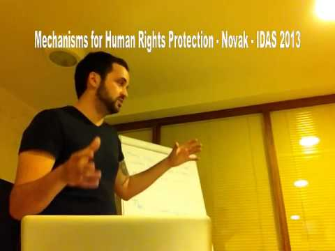 Mechanisms for Human Rights Protection - Debate Lecture - Samo Novak - IDAS 2013