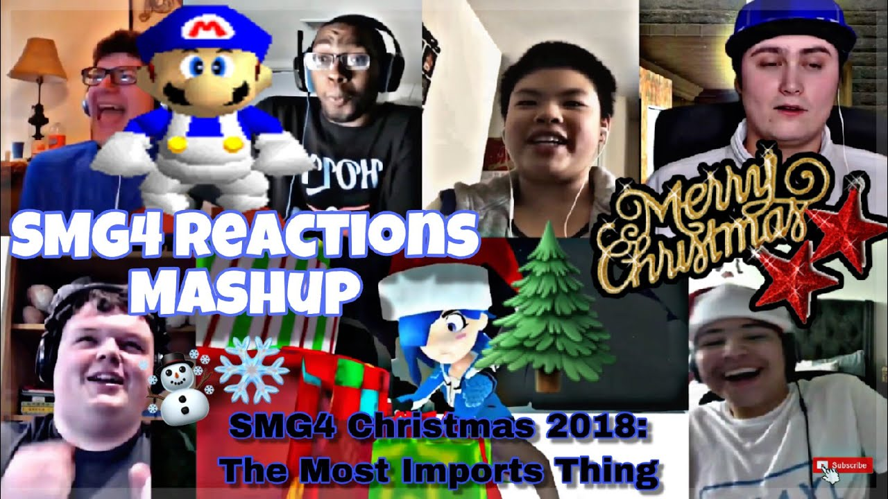 Smg4 Christmas 2020 Reaction SMG4 Christmas 2018: The Most Important Thing REACTIONS MASHUP
