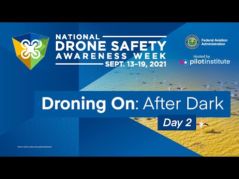 Фото Droning On: After Dark - Day 2 - Drone Safety Awareness Week