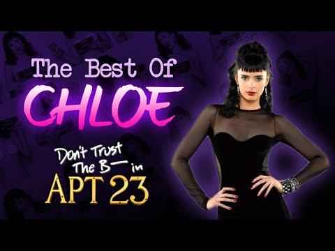 The Best Of Chloe (Season 1 & 2) - Don't Trust The B In Apt. 23