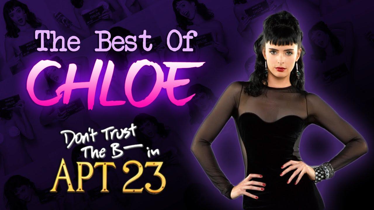 The Best Of Chloe (Season 1 & 2) - Don't Trust The B In ...