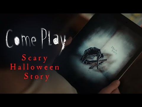 Come Play – Scary Halloween Horror Story