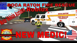 Roblox Let's Play #7 (Boca Raton Fire Rescue) NEW MEDIC! MVA