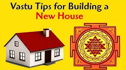 10 Vastu Tips for Building a New House | Top10 DotCom